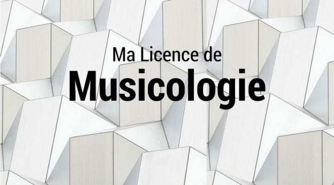 Ma licence de Musicologie